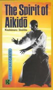 The Spirit of Aikido 1st Edition 9780870118500 0870118501