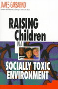 Raising Children in a Socially Toxic Environment 1st Edition 9780787950422 0787950424