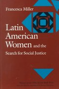 Latin American Women and the Search for Social Justice 0 9780874515589 0874515580