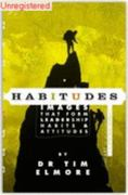 Habitudes, The Art of Self-Leadership (A Faith Based Resource) 1st Edition 9781931132053 1931132054