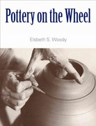Pottery on the Wheel 0 9781581155020 1581155026