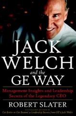 Jack Welch and the G. E. Way 1st edition 9780070581043 0070581045