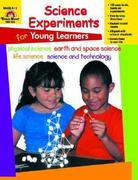 Science Experiments for Young Learners 1st Edition 9781557997791 1557997799