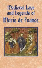 Medieval Lays and Legends of Marie de France 1st Edition 9780486431376 0486431371