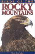 Birds of the Rocky Mountains 1st Edition 9781551050911 1551050919