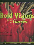 Bold Visions for the Garden 0 9781555913168 1555913164