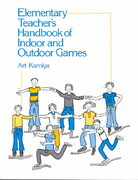 Elementary Teacher's Handbook of Indoor and Outdoor Games 1st Edition 9780132608459 0132608456