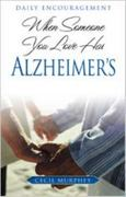 When Someone You Love Has Alzheimer's 0 9780834121324 0834121328