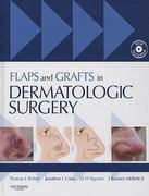 Flaps and Grafts in Dermatologic Surgery 1st edition 9781416003168 1416003169