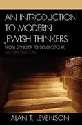 An Introduction to Modern Jewish Thinkers 2nd Edition 9780742546073 0742546071