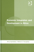 Economic Integration and Development in Africa 1st Edition 9781317146209 1317146204