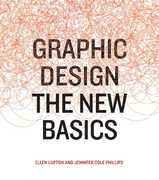 Graphic Design the New Basics 1st Edition 9781568987705 1568987706