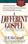 A Different Gospel 0 9781565631328 1565631323