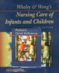 Whaley and Wong's Nursing Care of Infants and Children 5th edition 9780801678820 080167882X