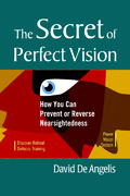 The Secret of Perfect Vision 1st edition 9781556436772 1556436777