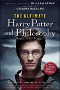 The Ultimate Harry Potter and Philosophy 1st edition 9780470398258 0470398256