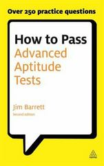 How to Pass Advanced Aptitude Tests 2nd edition 9780749461423 074946142X