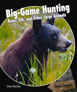 Big-Game Hunting 1st edition 9781448807055 1448807050