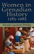 Women in Grenadian History, 1783-1983 0 9789766402259 9766402256