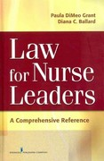 Law for Nurse Leaders 1st Edition 9780826124524 0826124526