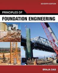 Principles of Foundation Engineering 7th edition 9780495668107 0495668109
