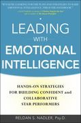 Leading with Emotional Intelligence: Hands-On Strategies for Building Confident and Collaborative Star Performers 1st Edition 9780071750950 0071750959