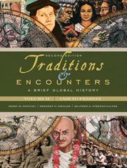 Traditions & Encounters: A Brief Global History 2nd Edition 9780077408022 0077408020