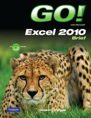 GO! with Microsoft Excel Brief 1st Edition 9780135097717 0135097711
