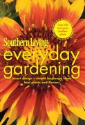 Southern Living Everyday Gardening 0 9780848733520 0848733525