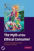 The Myth of the Ethical Consumer 0 9780521747554 0521747554