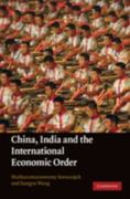 China, India and the International Economic Order 0 9780521110570 0521110572