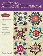 The Ultimate Applique Guidebook 0 9781607050056 1607050056