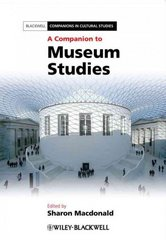 A Companion to Museum Studies 1st edition 9781444334050 1444334050