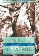 King of the 40th Parallel 1st edition 9780804752237 0804752230