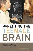 Parenting the Teenage Brain 1st Edition 9781578866212 1578866219