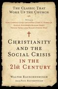 Christianity and the Social Crisis in the 21st Century 0 9780061497261 0061497266