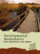 Developmental Mathematics: Basic Mathematics and Algebra 1st edition 9780321506429 0321506421