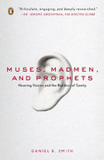 Muses, Madmen, and Prophets 1st Edition 9780143113157 0143113151