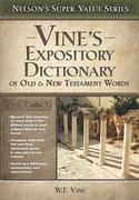 Vine's Expository Dictionary of the Old and New Testament Words 1st Edition 9780785250548 0785250549