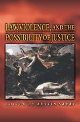 Law, Violence, and the Possibility of Justice 1st Edition 9780691048451 0691048452
