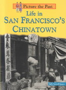 Life in San Francisco's Chinatown 0 9781403405241 1403405247