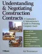 Understanding and Negotiating Construction Contracts 1st Edition 9780876298220 0876298226