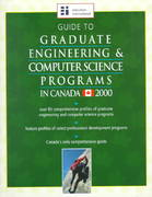 Guide to Graduate Engineering and Computer Science Programs in Canada-2000 Edition 0 9781894122443 1894122445