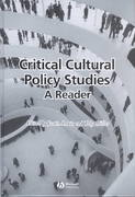 Critical Cultural Policy Studies 1st edition 9780631222996 0631222995