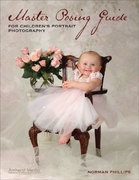 Master Posing Guide for Children's Portrait Photography 0 9781608952106 160895210X