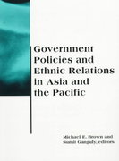 Government Policies and Ethnic Relations in Asia and the Pacific 0 9780262522458 0262522454