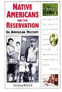 Native Americans and the Reservation in American History 0 9780894907692 0894907697