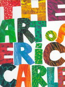 The Art of Eric Carle 0 9780399229374 039922937X