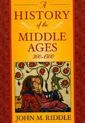 A History of the Middle Ages, 3001500 1st Edition 9781442210042 1442210044