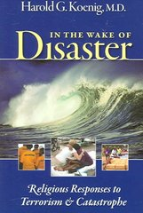 In the Wake of Disaster 1st Edition 9781932031997 1932031995
